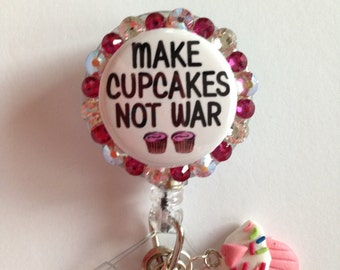 Make Cupcakes Not War Peace Decorative Badge/ID Holder