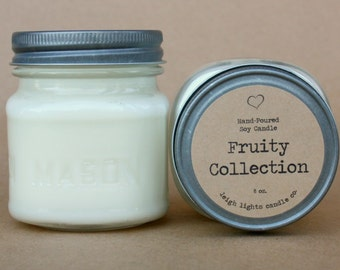 8 oz Mason Jar | Soy Candle | Fruity Collection | CHOOSE YOUR SCENT