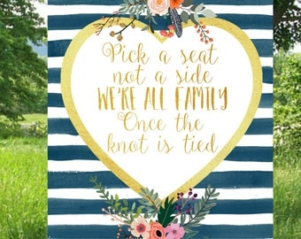 Wedding Sign, Pick a Seat, Not A Side, Instant Download,  Printable , Wedding Printables, Navy And Gold, Seating sign