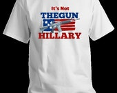 Gun Rights T-Shirt With AR15 Political Hillary Statement