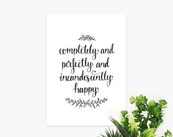 Incandescently Happy – Inspirational Print