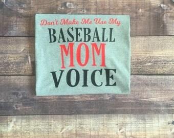 Baseball Mom Voice T Shirt