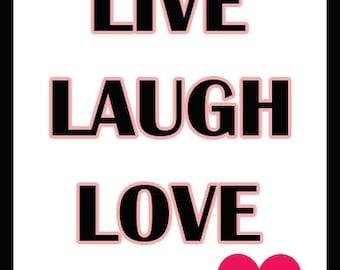 Live Laugh Love Poster, 400x500, Art Decor,294ppi