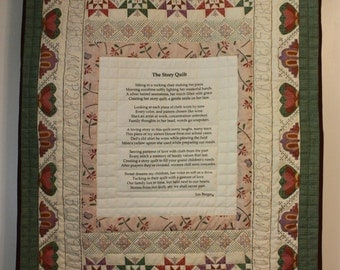 Wall hanging, traditional look with earth tones center Story Quilt poem. greens and burgundy,  muslin is off white