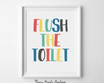 kids bathroom decor ,Flush The Toilet,bathroom wall art, bathroom printable,bathroom art,Printable Wall Art, kids bathroom art