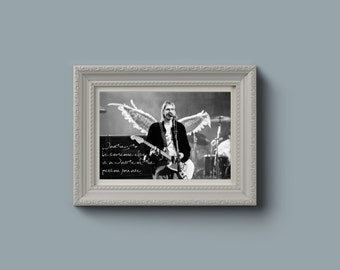 Downloadable/Printable Kurt Cobain Nirvana Quote Black and White Poster Wall Art