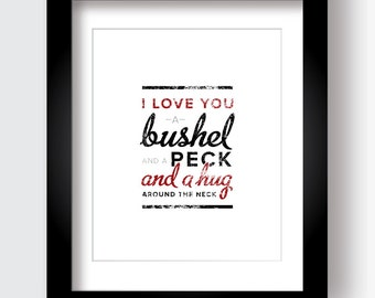 I Love You a Bushel and a Peck Printable Wall Art, 8x10, Black and Red, Instant Download