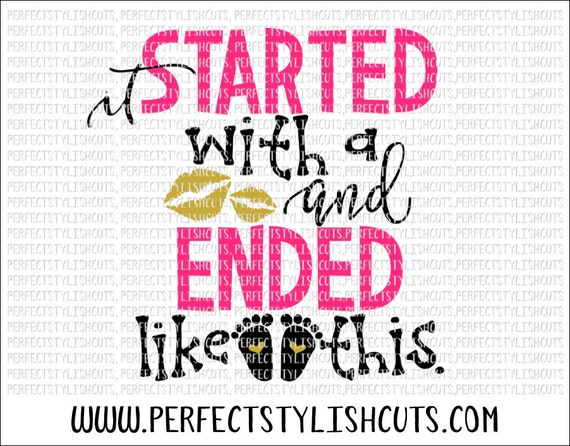 Pregnancy Svg Mommy Svg Baby Svg Pregnant Svg Mommy To Be: It Started With A Kiss SVG, DXF, EPS, Png Files For