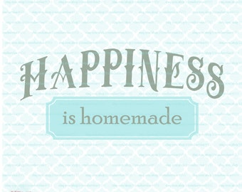 Happiness is Homemade svg Country svg French Country svg Simple Life svg Country Saying svg dxf eps jpg svg files for Cricut Silhouette