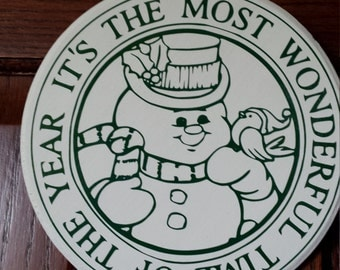 Round Wood Plaque Snowman Most Wonderful Time of the Year