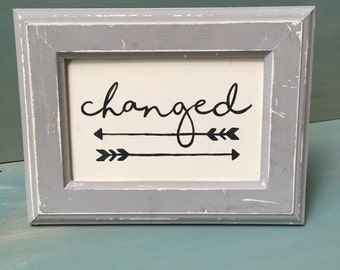 changed || hand painted || distressed frame