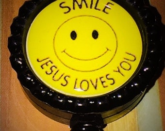 Smile Jesus Loves You  Retractable Reel Name Badge Pull