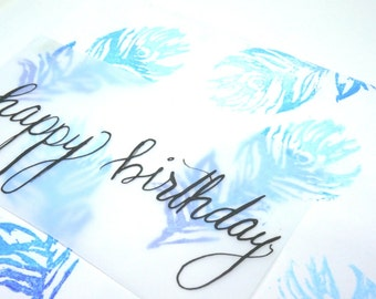 HAND MADE Textured Feathers Birthday Card with Gift Tag Hanwdritten Calligraphy