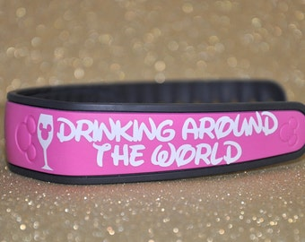 Drinking Around the World Magic Band Decal