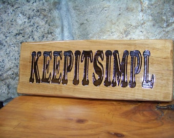 Wall Plaque, humor,KEEPITSIMPL, BL14