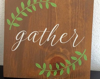 Gather Wood Sign, Laurel Leaves, Painted Wood Sign