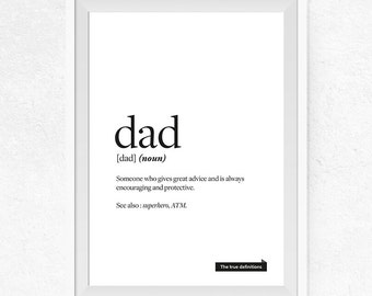 Dad true definition Printable, Funny Print, Definition Print, Funny Definition, True Definition, Gift for Him, Gallery Wall Decor - #0404