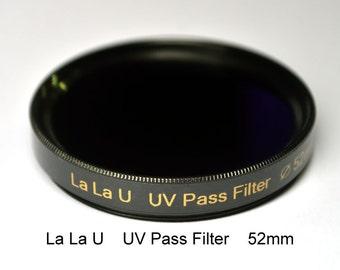 La La U 52mm (any size, ask) UV-Pass Camera Filter Ultraviolet Photography