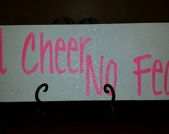 All Cheer No Fear Wood Sign