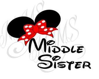 Middle Big Little Sister Family Grandma Mickey Mouse Head Disney Family Download Iron On Craft Digital Disney Cruise Line Magnet Shirts