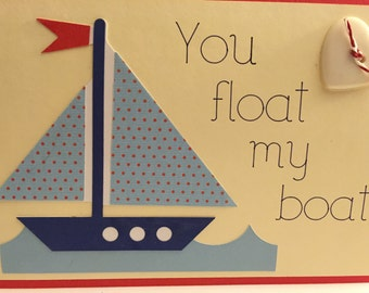 You float my boat - Homemade Card