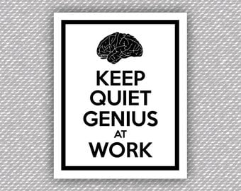 Keep Quiet Genius At Work - Keep Calm - Genuis at Work - Printable Wall Art - Instant Download - 8x10 - Nursing for the Soul