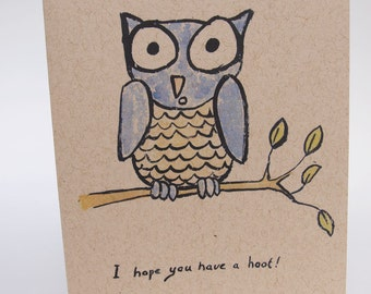 Greeting Card- I Hope You Have a Hoot