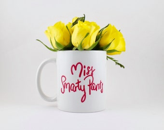 Miss Smarty Pants Coffee Mug, Coffee Mugs, Motivational Mug, Funny Coffee Mug, Gift For Her, Uni Gift,  Sassy Mug