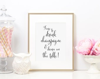 Time to Drink Champagne and Dance On the Table Sign, Wedding Reception Bar Sign, Wedding Bar Signs, Wedding Champagne Sign, WCP04