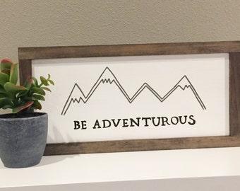 Be Adventurous, Mountain Decor, Adventure, Rustic