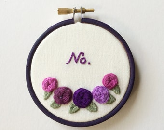 """Say It With Flowers - 3"""" 'No' Embroidery Hoop Roses Purple"""