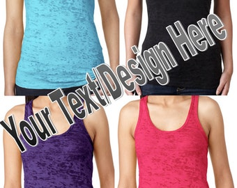 CUSTOMIZED Racerback Burnout Tank Tops - YOUR OWN text/design - perfect for groups, special events, races, marathons and more!