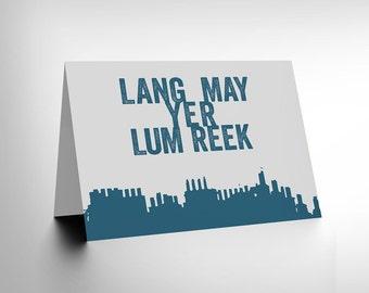 Scottish Quote -  Lang May Yer Lum Reek Hogmanay Scotland Blank Greetings Card CL111
