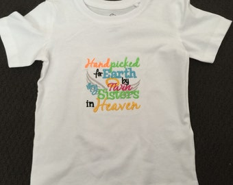 Hand picked for earth by my twin sisters in heaven t-shirt for your rainbow baby in a range of sizes