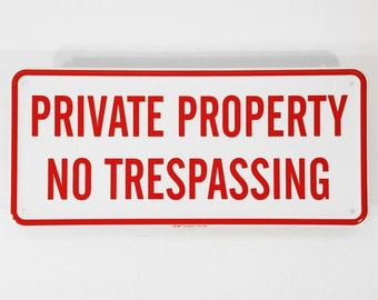 "15"" Heavy Aluminum Private Property No Trespassing Embossed Tacker Sign"