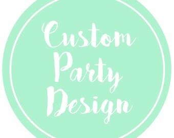DIGITAL* Custom Party Package