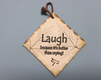 Laughter gift, faith hope love