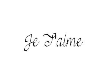 Printable Wall art- Je T'aime (I love you)
