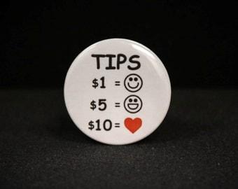 Better Tips / Gratuities Badges /Buttons