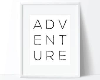Adventure Print, Adventure Printable, Typography Print, Wanderlust Print, Minimal Print, Digital Download, Printable Wall Art