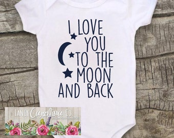 I love you to the moon an back Bodysuit, I Love You Bodysuit, Baby Boy Bodysuit