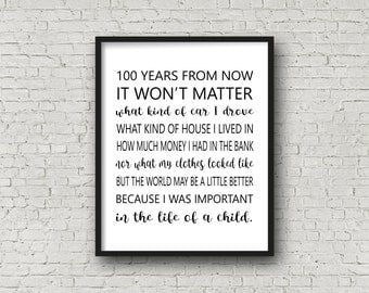 100 Years From Now Typography Digital Print - Teacher Gift - Coach Gift