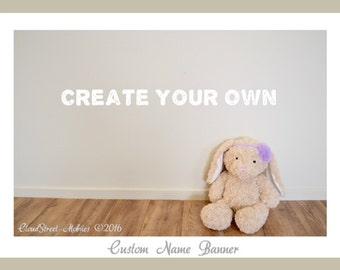Create Your Own Custom Name Garland
