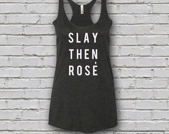 Women's Slay Then Rose Tank Top