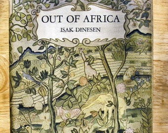 Out of Africa by Isak Dinesen First American Edition