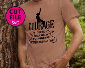 courage, svg, cowboy, rodeo, country, vector, cut, file, silhouette, bull, horse, saddle, shirt, men's, southern, saddling, T-Shirt, decal