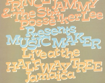 Prince Jammy Striker Lee Posse Presents Music Maker Live At The Halfway Tree Jamaica