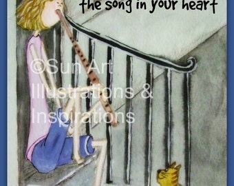 There will always be someone willing to listen to the song in your heart