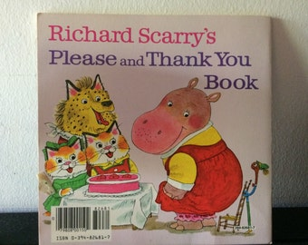 Vintage Richard Scarry Please and Thank You Book