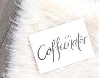 COFFEENATOR | Handwritten A6 Greeting card